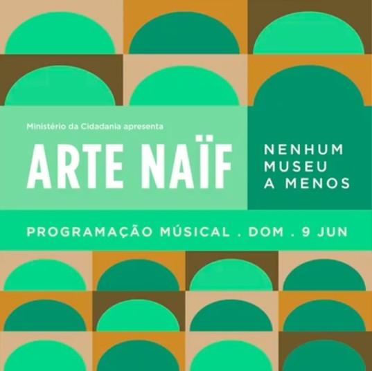 ARTE NAÏF – Nenhum museu a menos