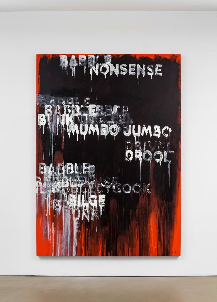 Mel Bochner Babble, 2015 oil and acrylic on canvas 87 x 62 in. / 221 x 157.5 cm