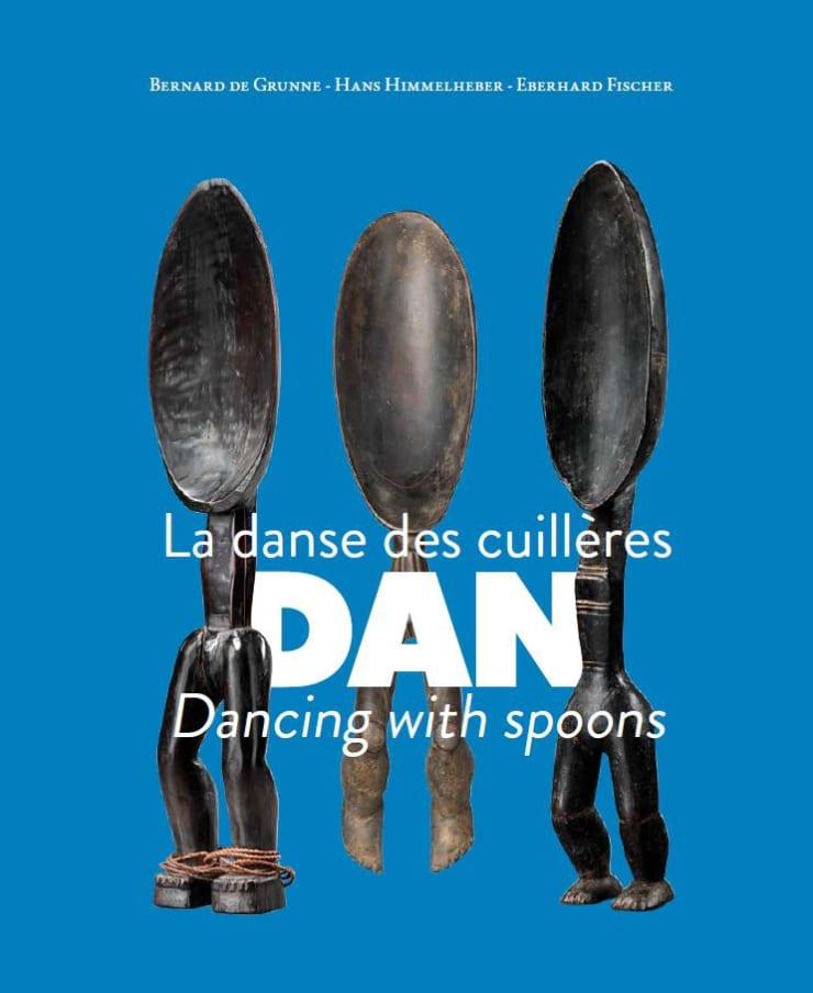 DAN Dancing with Spoons, Bernard de Grunne - Hans Himmelheber - Eberhard Fischer