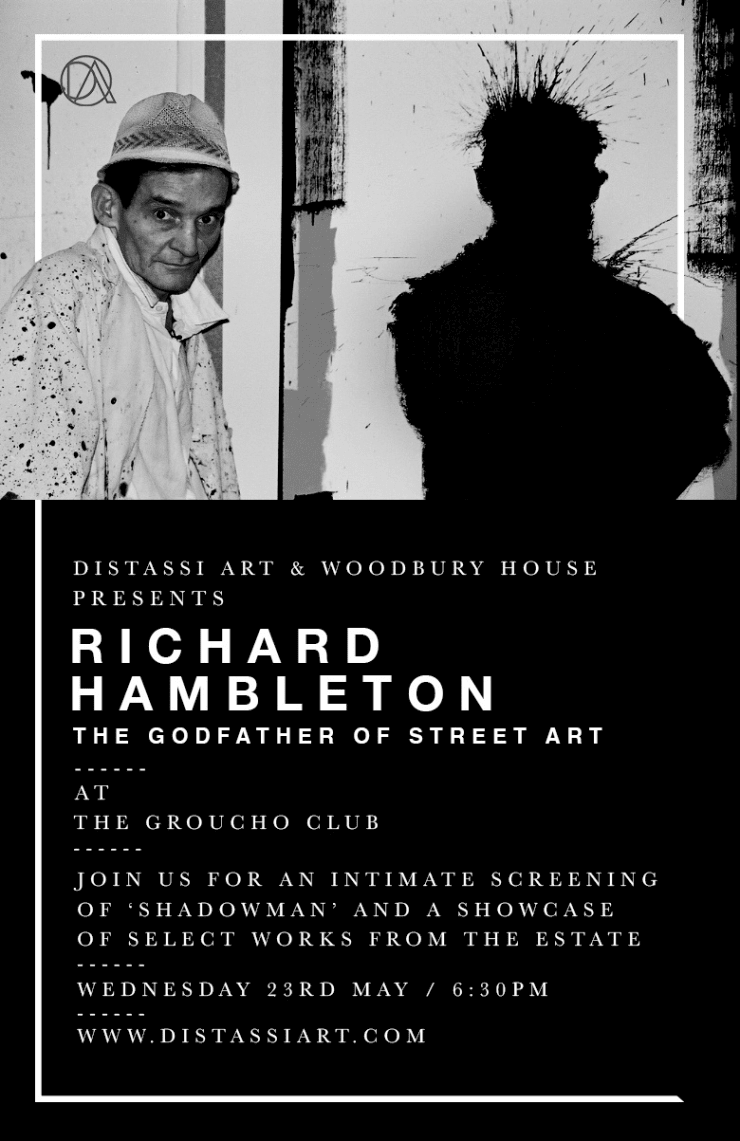 Distassi Art X Woodbury House Present Richard Hambleton at The Groucho Club, An incredible collection of Hambleton masterpieces, originals and...