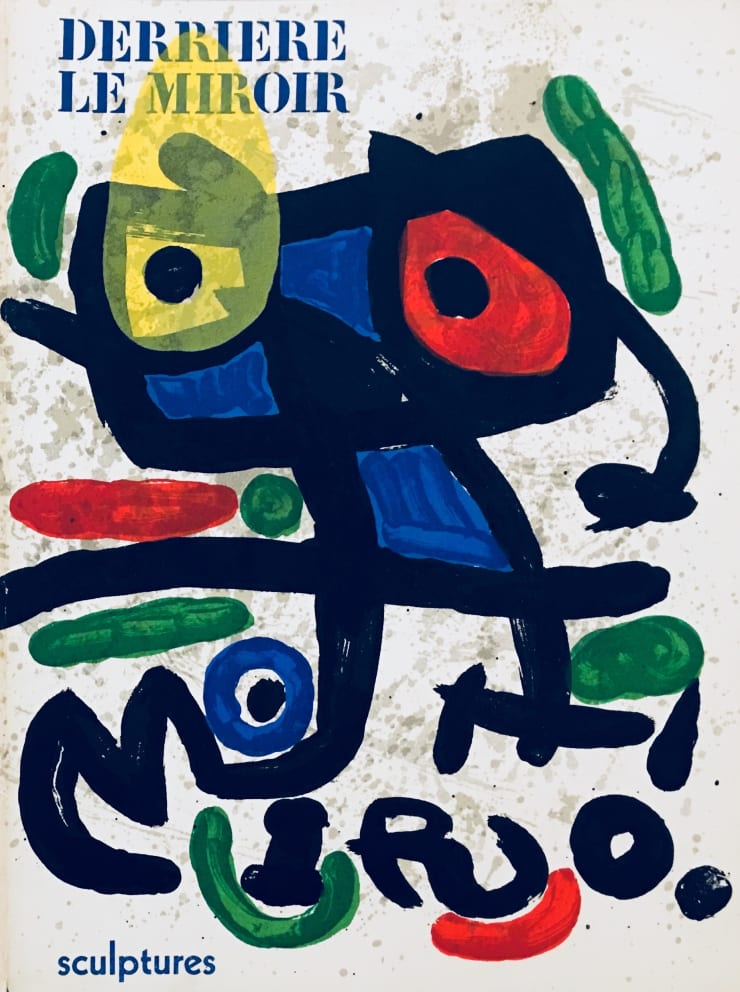 Joan Miró From 'Derrière le Miroir - Joan Miró, Sculptures', 1970