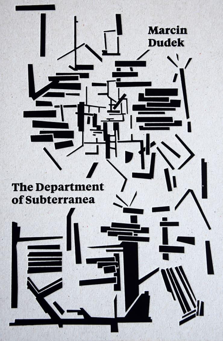 Marcin Dudek: The Department of Subterranea