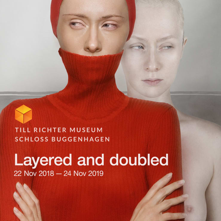 Layered and doubled, Till Richter Museum - Schloss Buggenhagen