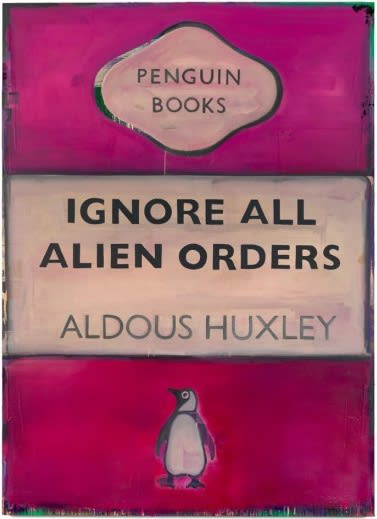 Harland Miller Ignore All Alien Orders - Aldous Huxley, 2003/2004