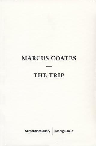 Marcus Coates - The Trip