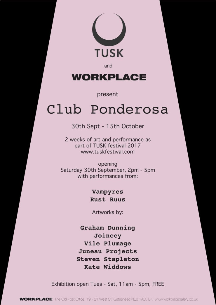 TUSK and WORKPLACE present CLUB PONDEROSA