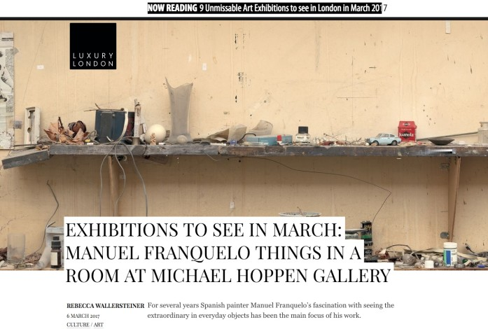 EXHIBITIONS TO SEE IN MARCH: MANUEL FRANQUELO THINGS IN A ROOM AT MICHAEL HOPPEN GALLERY