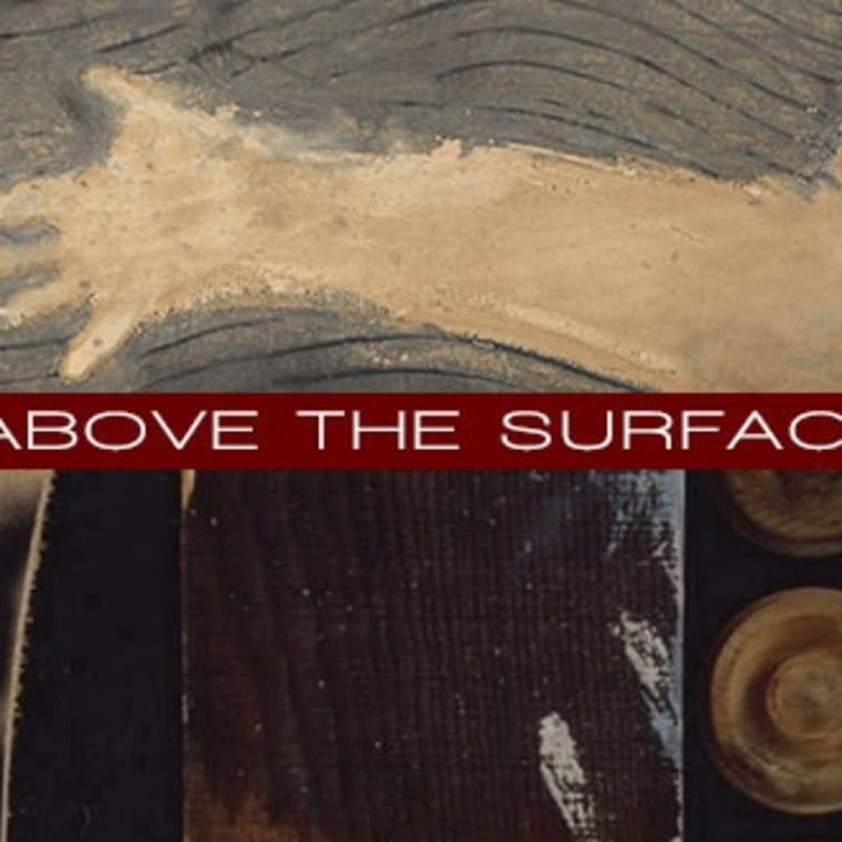 Tapies Nevelson Above the Surface