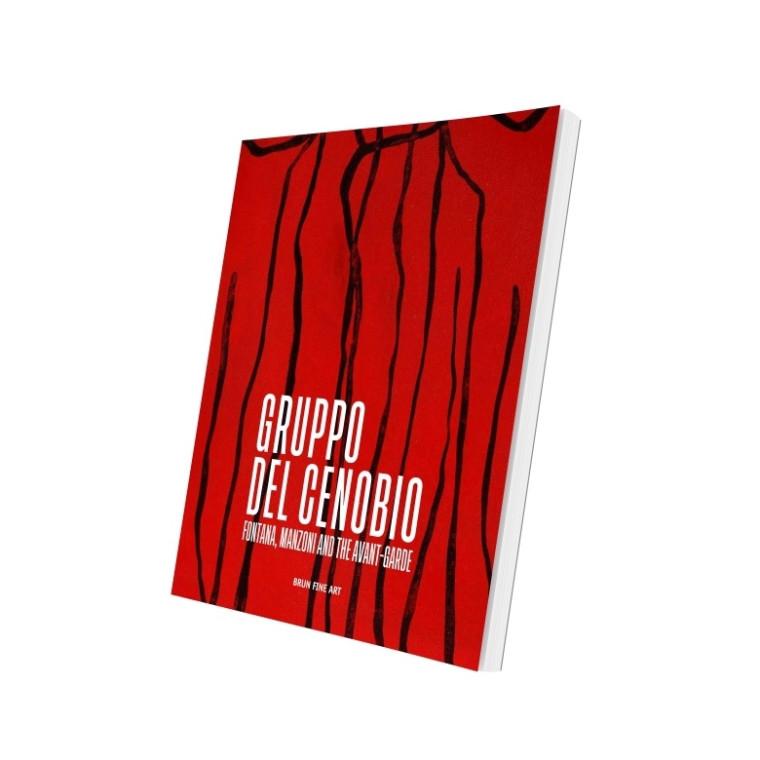 Gruppo del Cenobio. Fontana, Manzoni and the Avant-Gard