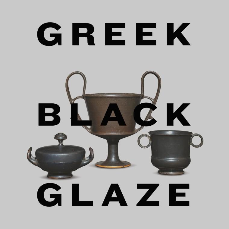 Greek Black Glaze pottery Exhibition