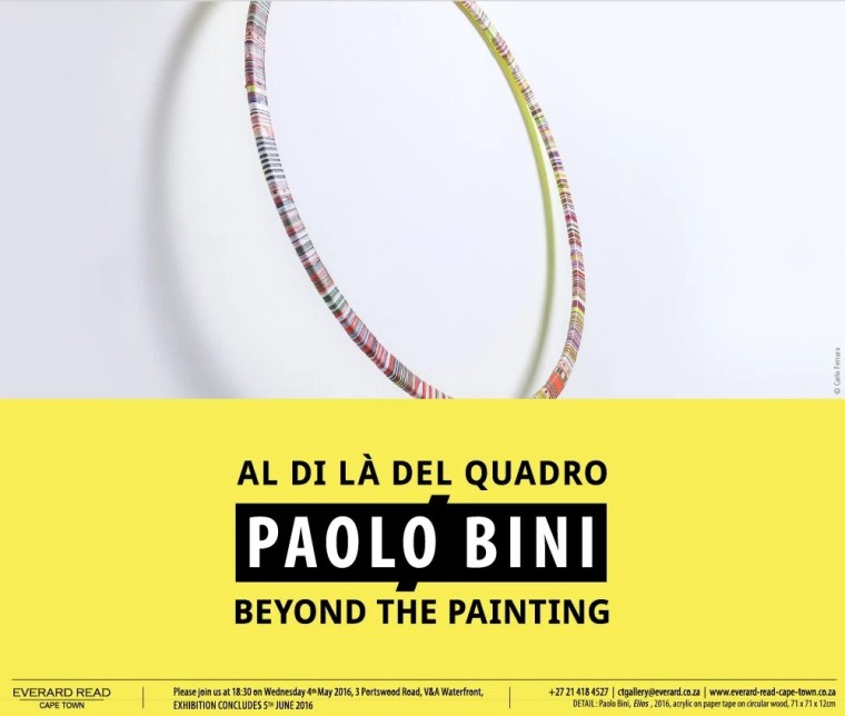 "Paolo Bini, ""Beyond the Painting"", Solo Exhibition at Everard Read, Cape Town, South Africa"