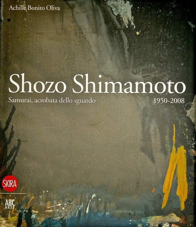 Shozo Shimamoto, Samurai acrobat of the sight 1950-2008