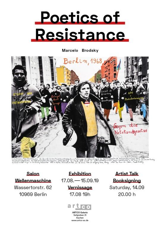 Marcelo Brodsky - Poetics of Resistance Berlin, Wassertorstr. 62
