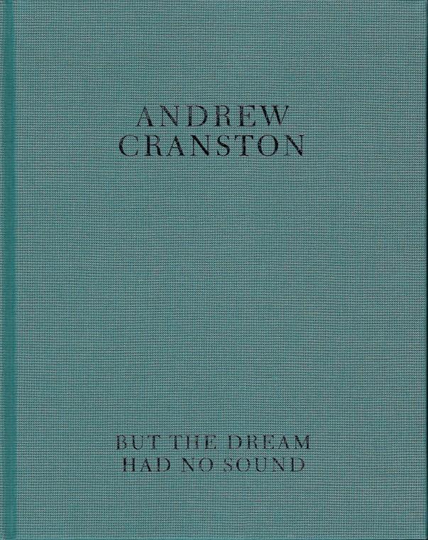 Andrew Cranston: But the dream had no sound