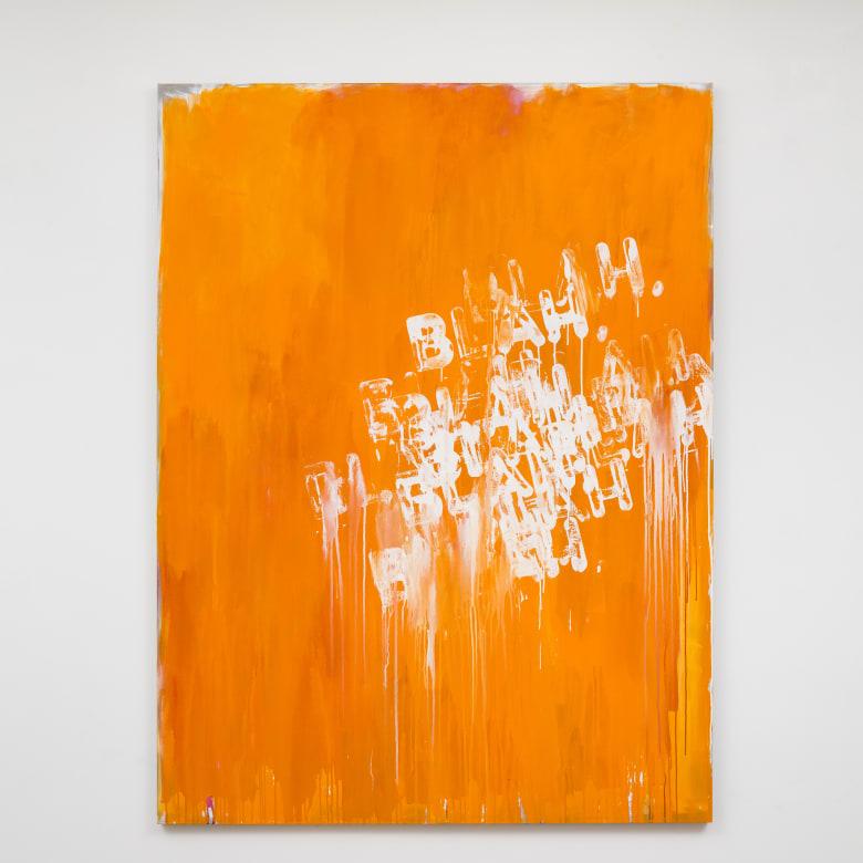 Mel Bochner  Blah, Blah, Blah, 2016  oil on canvas  80 x 60 in. / 203.2 x 152.4 cm