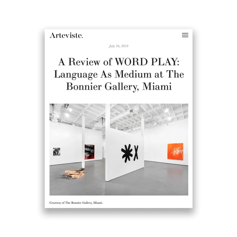 A Review of WORD PLAY: Language As Medium at The Bonnier Gallery, Miami