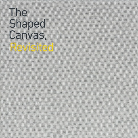 The Shaped Canvas, Revisited