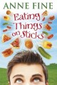 Eating Things on Sticks