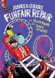 Jinx & O'Hare Funfair Repair
