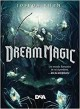 Dream Magic (Shadow Magic #2)