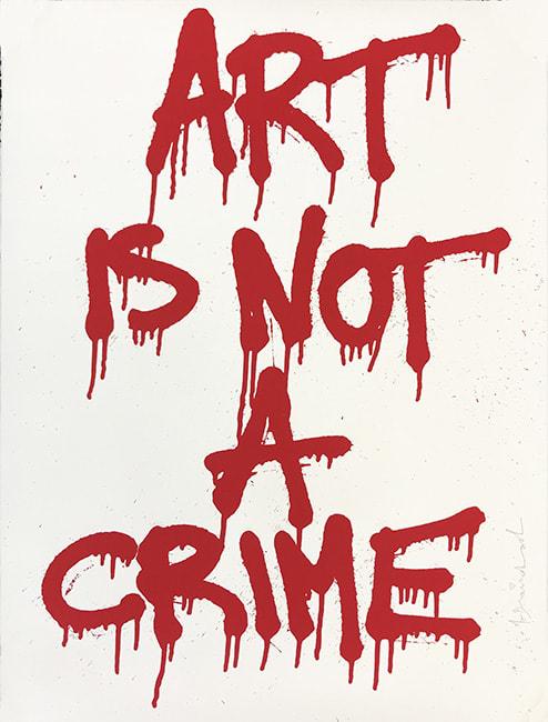 Mr. Brainwash, Art is Not a Crime, 2011