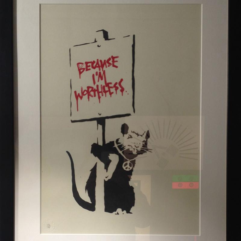 Banksy, Because I'm Worthless
