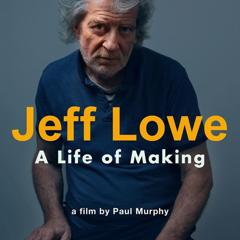 Image may contain: one or more people, possible text that says 'Jeff Lowe A Life of Making a film by Paul Murphy'