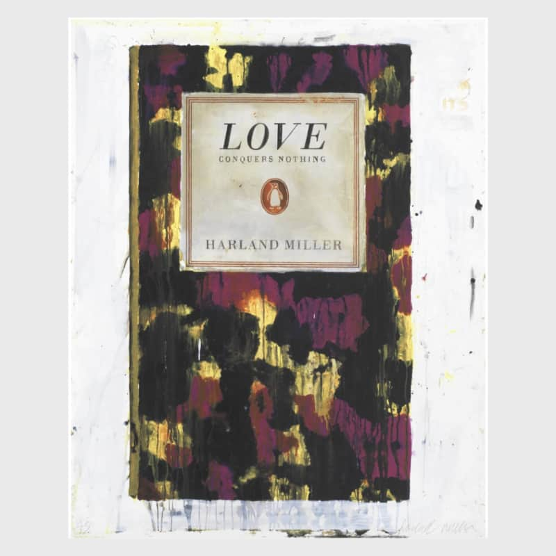 Artwork image: HARLAND MILLER Love Conquers Nothing