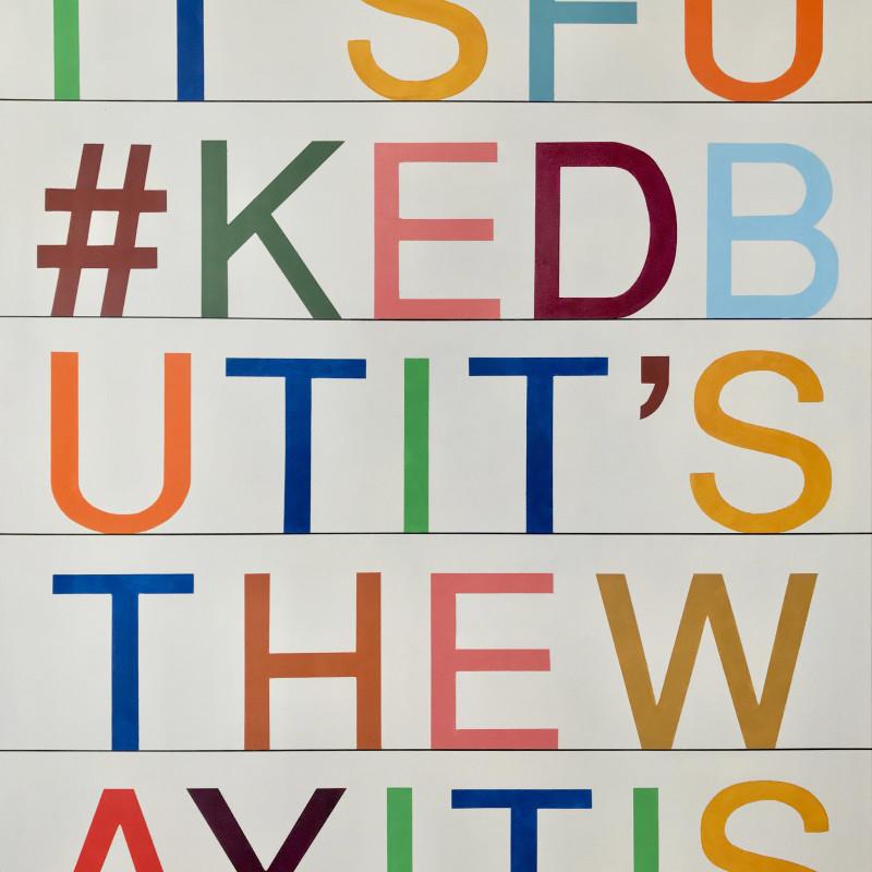 Ces McCully, It's Fu#ked But It's The Way It Is, 2020