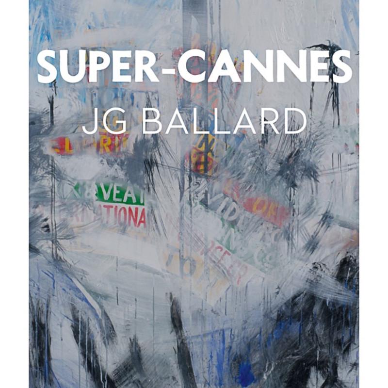 Stanley Donwood, Super Cannes
