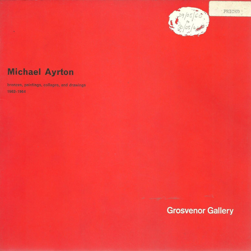 Michael Ayrton, Bronzes, Paintings, Collages and Drawings