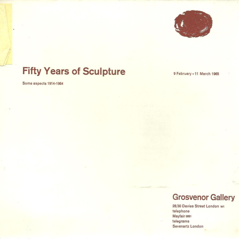 Fifty Years of Sculpture, Some Aspects 1914 - 1964