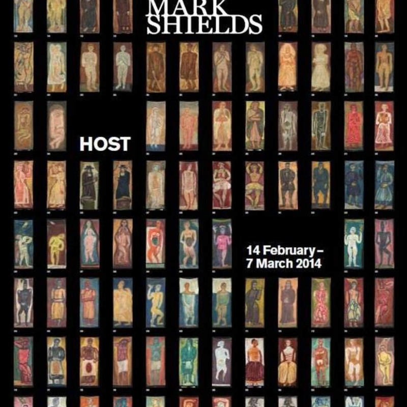 Host, Recent Paintings by MARK SHIELDS