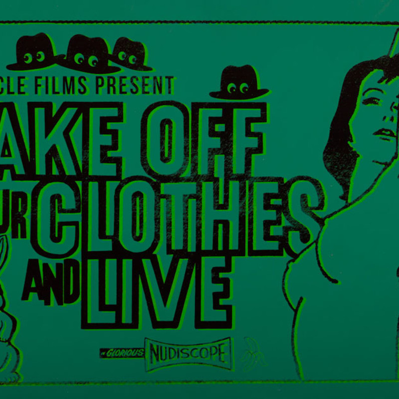 Take Off Your Clothes and Live (Dark Green)