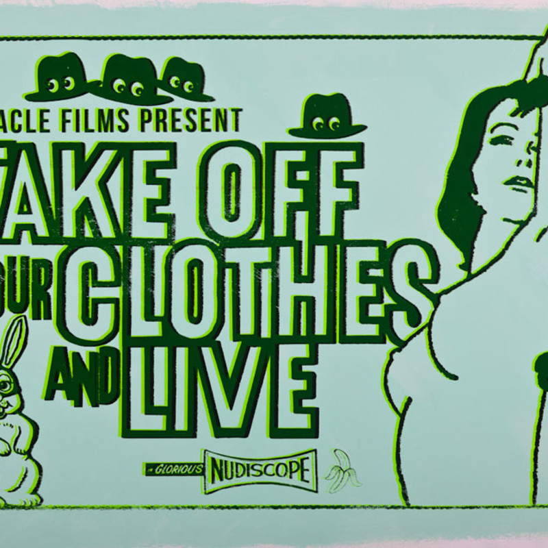 Take Off Your Clothes and Live (Mint Green)