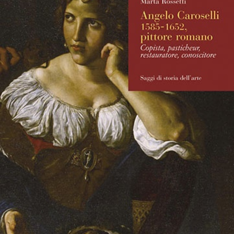 Angelo Caroselli, 1585-1652, pittore romano