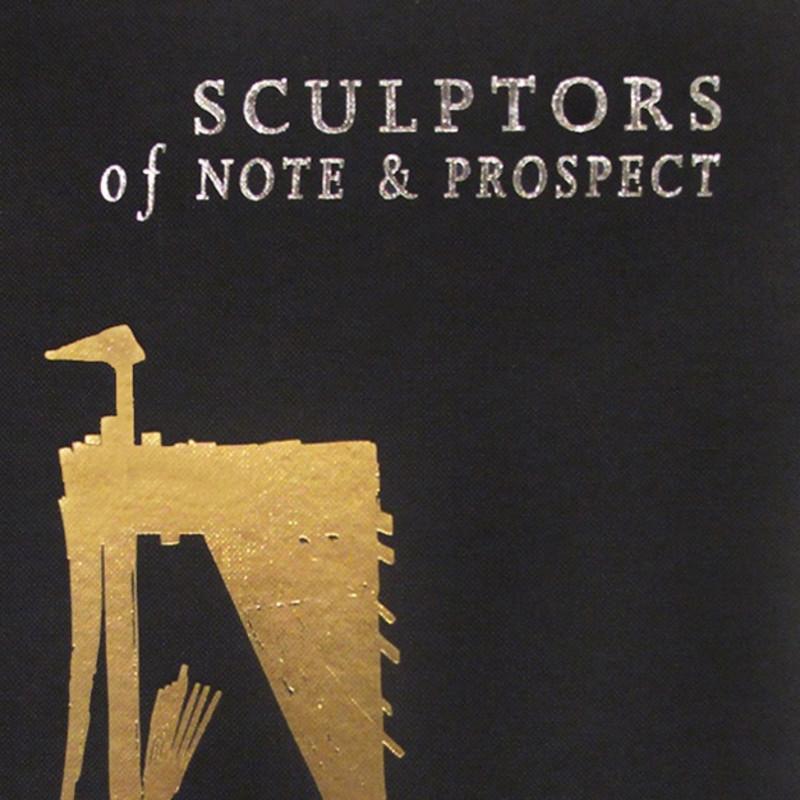Sculptors of Note & Prospect