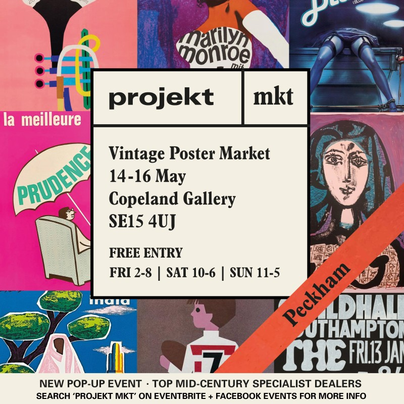 Prokjekt Mkt, NEW curated 3-day vintage poster market, with leading specialist dealers. Shop iconic mid-century designs and affordable art treasures.