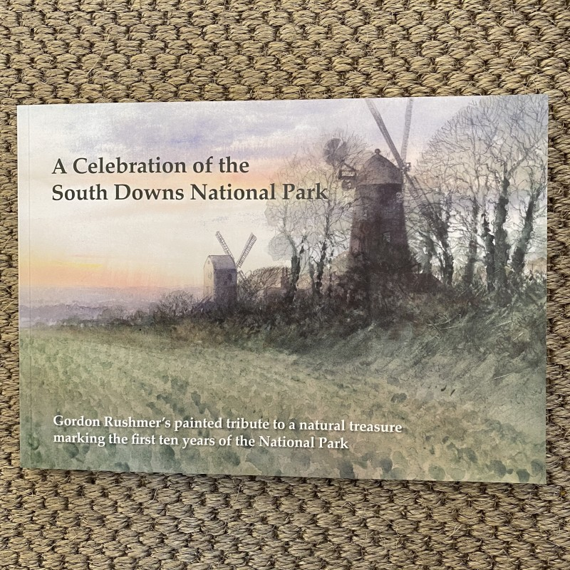 A Celebration of the South Downs National Park , Gordon Rushmer