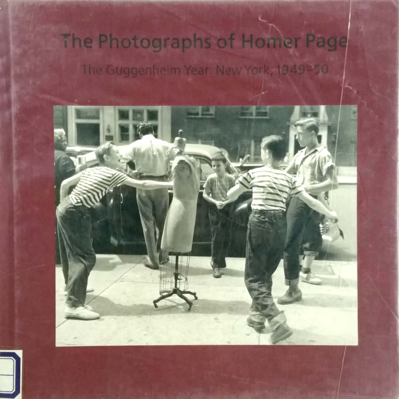 The Photographs of Homer Page-the Guggenheim Year : New York, 1949-50