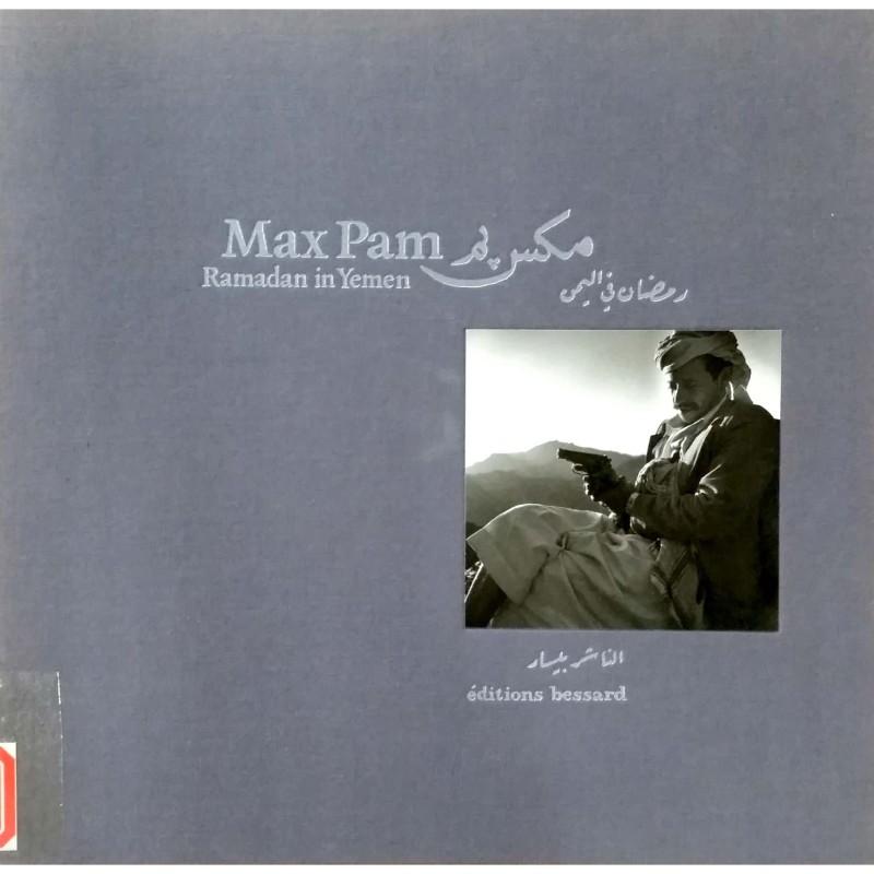 Max Pam: Ramadan in Yemen 1993