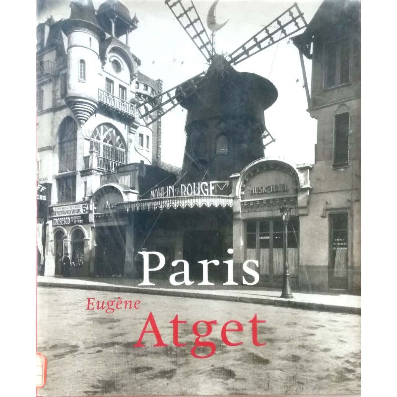 Eugene Atget: Paris 1857-1927 (Taschen's Photobooks)