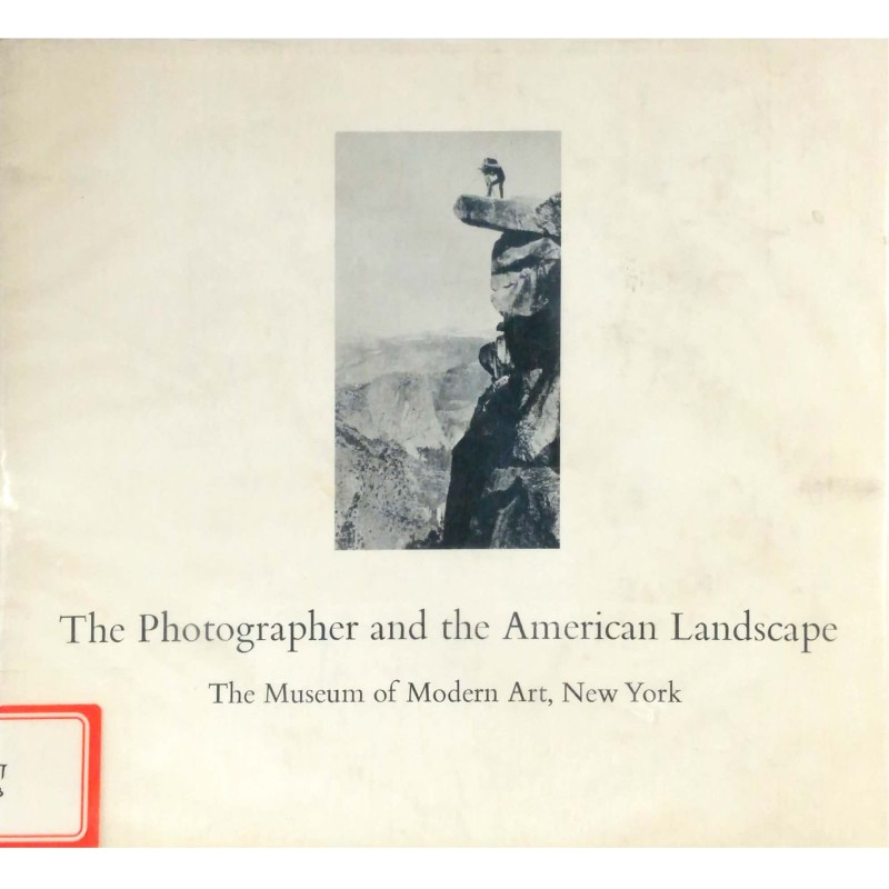 The Photographer and the American Landscape