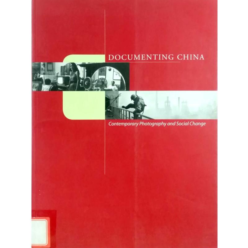 DOCUMENTING CHINA