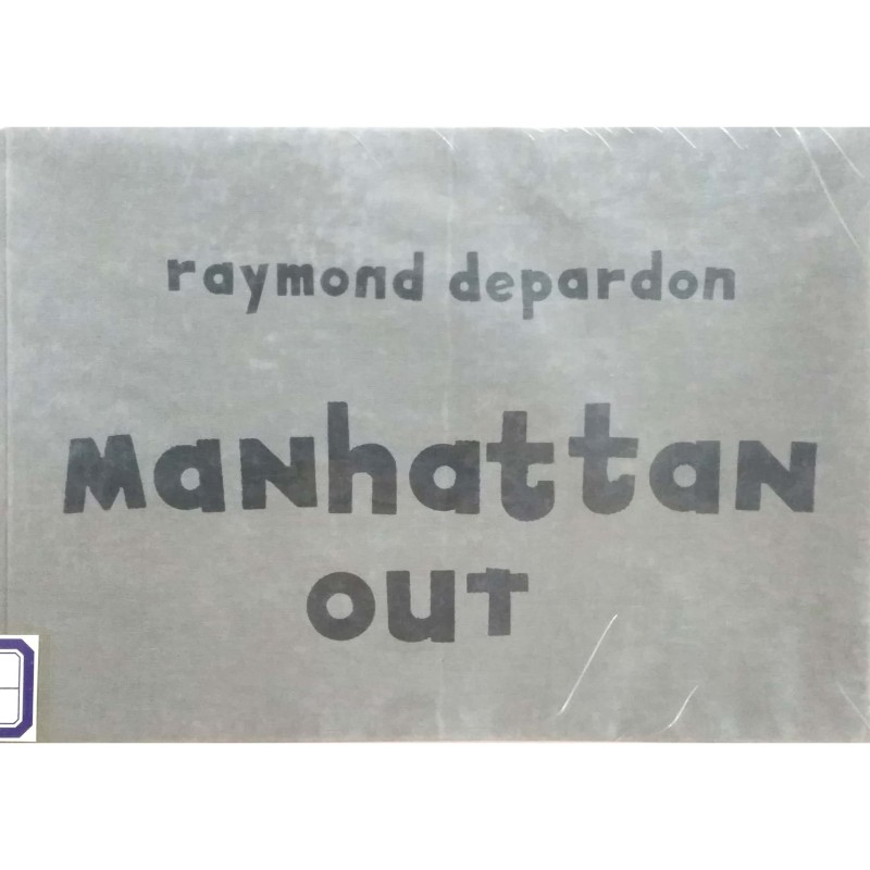 Raymond Depardon: Manhattan Out