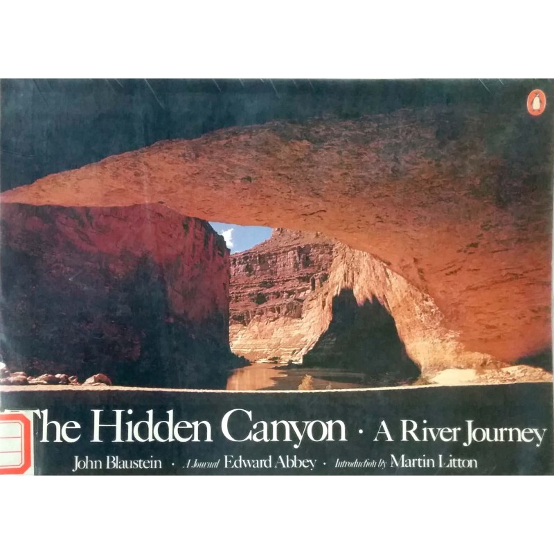The Hidden Canyon-a river journey