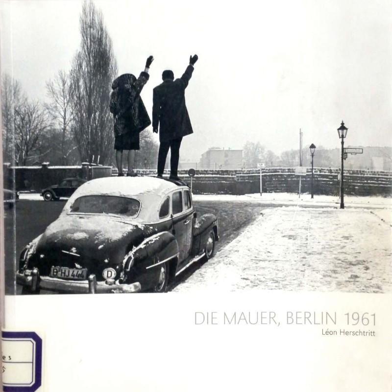 Die Mauer, Berlin 1961
