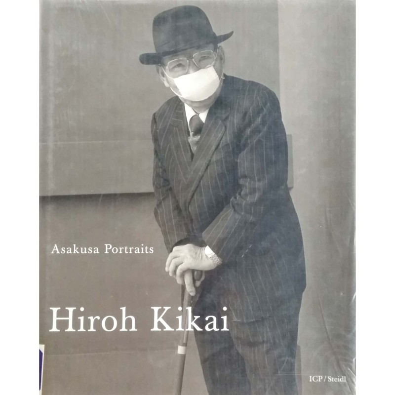 Hiroh Kikai:Asakusa portraits