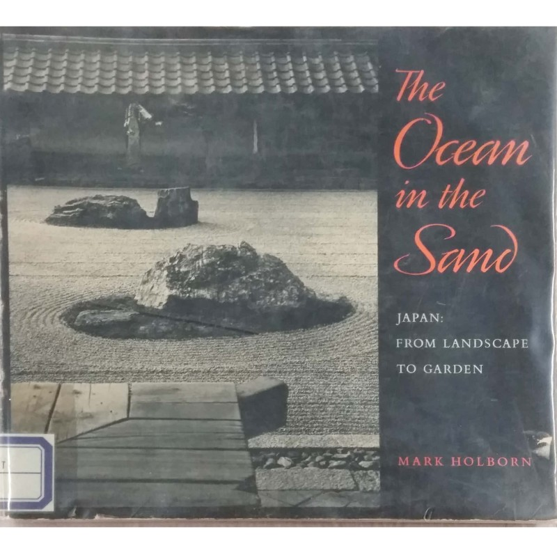 The Ocean in the Sand, Japan: from landscape to garden