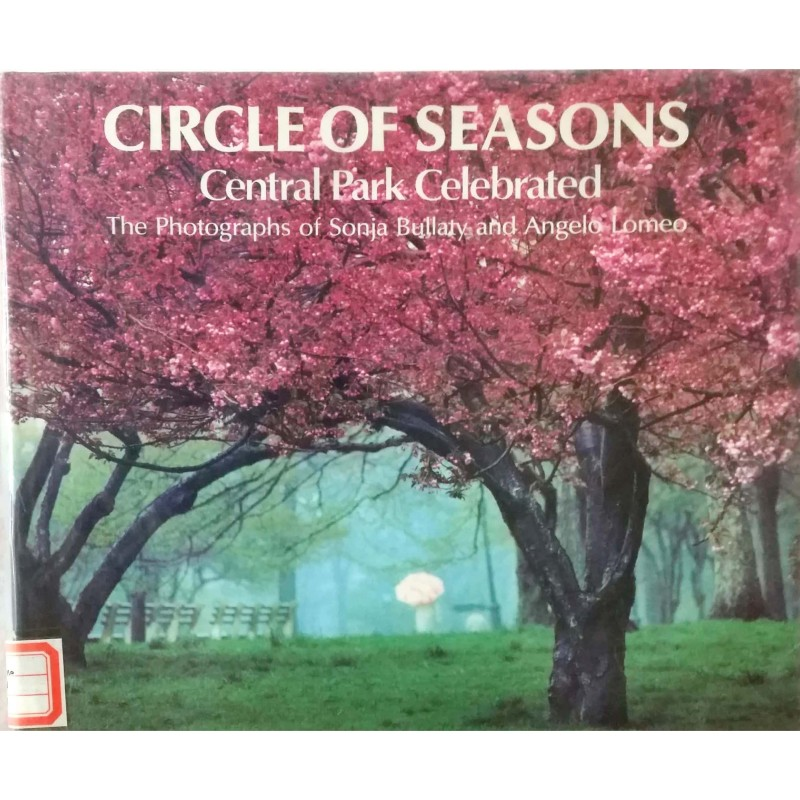 Circle Of Seasons: Central Park Celebrated